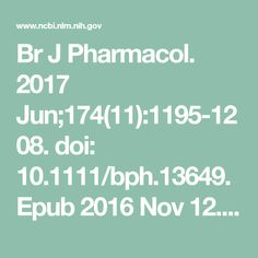 Br J Pharmacol. 2017 Jun;174(11):1195-1208. doi: 10.1111/bph.13649. Epub  2016 Nov 12. Review