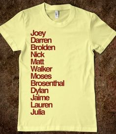 <3Team StarKid:   <3Joey Richter<3  <3Darren Criss<3  Brian Holden (Brolden)  Nick/  Matt Lang  Joe Walker  Joe Moses  Brian Rosenthal (Brosenthal)  Dylan Saunders  Jaime Beaty  Lauren Lopez   Julia Albain