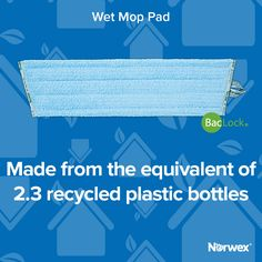 Clean up the world as you clean up your floor w/ our NEW and Improved Wet Mop Pad made from recycled materials! #Norwex2017