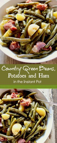 Country-Style Green Beans, Potatoes and Ham in the Instant Pot, on the table in under an hour. Bohnen Country Green Beans, Potatoes and Ham in the Instant Pot Recipe Ham And Green Beans, Green Beans And Potatoes, Bean Recipes, Side Dish Recipes, Healthy Recipes, Dinner Recipes, Paleo Dinner, Yummy Recipes, Holiday Recipes