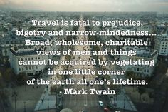 21 #quotes that perfectly capture why I suffer from chronic #wanderlust. #JustTravel
