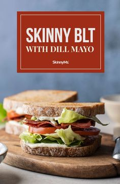 Ultimate Skinny BLT with Dill Mayo Clean Eating Dinner, Clean Eating Recipes, Healthy Meal Prep, Healthy Dinner Recipes, Healthy Eating, Blt Recipes, Skinny Lunch, Skinny Recipes, Quick Easy Meals