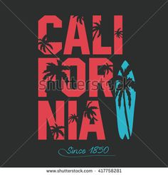 California beach Typography Graphics. Palms and surfboard. T-shirt Printing Design for sportswear apparel