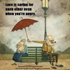 Love is caring for each other even when you're angry  visit us www.myfbsearch.com