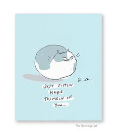 Just sittin here thinkin of you  Funny Cat Card  by jamieshelman
