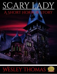 A haunted house. A scary old hag that's both a ghost and clown. HELL NO!  FREE HORROR STORY!  #horror #short #story #free
