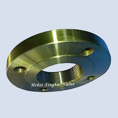 Thread Flange Type: Thread Flange, Screw Flange, NPT Flange  Materials: ASTM A105, A350 LF2 (CS)            A182 F304/304L, F316/316L, F316H, F310, F321 (SS)             A182 F11, F22 (AS)  Standards: ANSI B16.5, BS4504, EN1092-1, DIN  Pressure: ANSI class 150 to 600  Size range: 1/2 to 6 inches (DN 15 to DN 150)  Coating: Black Coating, Yellow Color, Galvanized, Hot Dipped