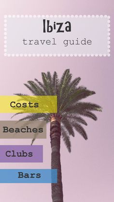 All about Ibiza. Parties, bars, beaches and costs. #ibiza #travel