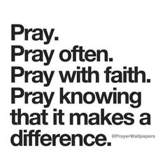 Jesus Christ Himself said for us to pray incessantly and sometimes it's required to fast and pray! Faith Quotes, Bible Quotes, Me Quotes, Qoutes, Quotes About God, Quotes To Live By, Baruch Atah Adonai, Great Quotes, Inspirational Quotes