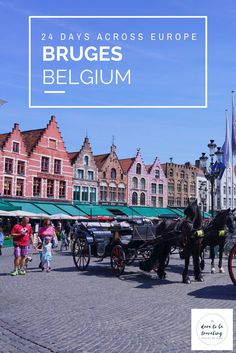 24 Days Across Europe - Bruges, Belgium: A recap with highlights on my day trip to Bruges