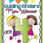 New!  Guided math workshop that is designed for kindergartners BY kindergarten teachers. This is the fourth unit in a series. This unit is intended to pr...