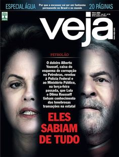 CLICK NA IMAGEM : Reportagem de capa da revista VEJA expõe que Lula e Dilma 'sabiam de tudo'