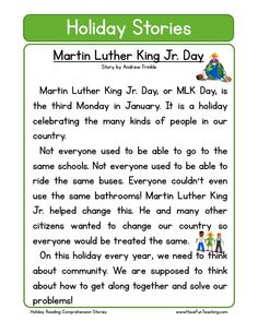This Reading Comprehension Worksheet - Martin Luther King Jr. Day is for teaching reading comprehension. Use this reading comprehension story to teach reading comprehension.
