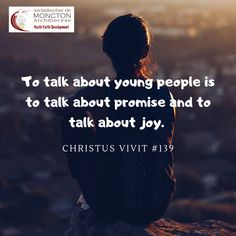To talk about young people is to talk about promise and to talk about joy. Young People, Joy, Faith, Movie Posters, Movies, Films, Film, Being Happy, Movie
