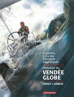 Histoires du Vendée Globe - (Renaud Garreta / Alexandre Chenet) - Documentaire-Encyclopédie [TRIBULLES, une librairie du réseau Canal BD]