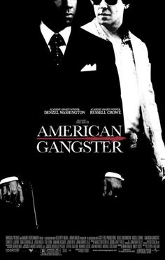 """American Gangster"" (2007) directed by Ridley Scott, starring Denzel Washington, Russell Crowe"