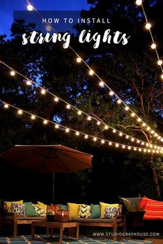 Tutorial showing how to hang string lights in a canopy in the backyard. Installing string lights is the perfect way to create a dreamy atmosphere.