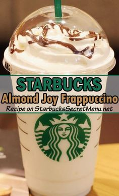 Satisfy that sweet tooth with an Almond Joy Frappuccino! #StarbucksSecretMenu Chocolaty, coconutty and nutty. Oh the perfect blend!