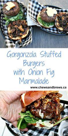 Gorgonzola Stuffed Burger ~ http://www.chewsandbrews.ca