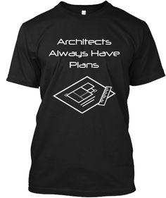 Architects Always Ha