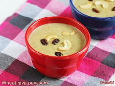 Wheat rava payasam is a sweet dessert made of whole wheat semolina, milk, ghee, jaggery and nuts. This can be prepared for any festive occasions. Easy Ladoo Recipe, Burfi Recipe, Indian Pudding Recipe, Pudding Recipes, Indian Dessert Recipes, Sweets Recipes, Diwali Special Recipes, Diwali Recipes, Sweet Desserts