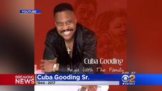 (16) Twitter / Cuba Gooding Jr. pays tribute to his father, Cuba Gooding Sr., on Instagram http://cbsn.ws/2pNMUId