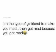 Im that type of girlfriend. Freaky Quotes, Bae Quotes, Real Talk Quotes, Tweet Quotes, Mood Quotes, Funny Quotes, Freaky Memes, Funny Memes, Freaky Relationship Goals