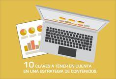 10 CLAVES A TENER EN CUENTA EN UNA ESTRATEGIA DE CONTENIDOS.