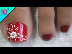 DISEÑO DE UÑAS PARA PIES EN ROJO Y FLORES - FLOWERS NAIL ART - NLC - YouTube Toe Nail Flower Designs, Flower Toe Nails, Toenail Art Designs, Pedicure Nail Designs, Pedicure Nail Art, Toe Nail Art, Nail Manicure, Pretty Toe Nails, Spring Nail Art