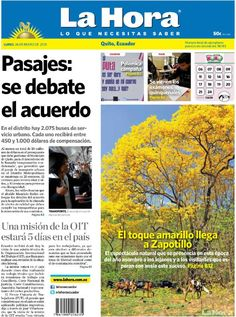Los temas destacados son: Pasajes: se debate el acuerdo, Polémica campaña, Se vienen los exámenes quinquenales, Una misión de la OIT estará 5 días en el país y El toque amarillo llega a Zapotillo.