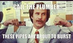 Call the #Plumber #Humor #JohnMooreServices