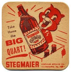 Take Home the Big Quart! Cool Coasters, Beer Coasters, Vintage Advertisements, Vintage Ads, Sous Bock, Beer Mats, Advertising And Promotion, Vintage Classics, Beer Signs