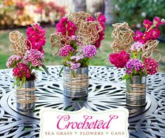 DIY centerpieces...follow the link below for step-by-step instructions.     http://www.hostessblog.com/2011/05/floral-diy-with-sea-grass-soup-cans/