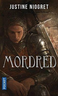 Découvrez Mordred de Justine Niogret sur Booknode, la communauté du livre