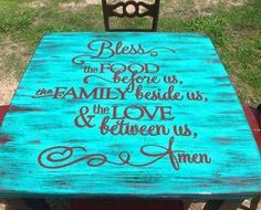 Love the table and scripture. Possibly for an outside table