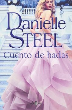Buy Cuento de hadas by Danielle Steel and Read this Book on Kobo's Free Apps. Discover Kobo's Vast Collection of Ebooks and Audiobooks Today - Over 4 Million Titles! Danielle Steel, Sarah Lark, Making Love, Dan Brown, Free Comics, Romantic Movies, Free Ebooks, Free Epub, Romance Novels