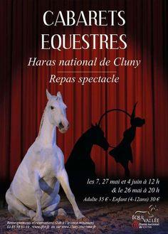 Cabarets équestres au Haras de Cluny du 7 mai au 4 juin 2017 : http://clun.yt/2oTcABB