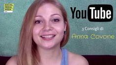 Tutto su YouTube: i consigli di Anna Covone Youtube News, Social Marketing, Anna, Photoshop, Success, Social Media, Video, 3, Blog