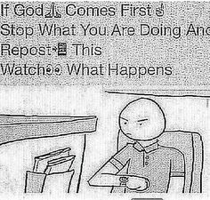 I honestly hate when people post stiff like this because you shouldn't have to post something or be dared to do it to tell you love God bit I still do it just in case he does see this:) Bible Quotes, Bible Verses, Gospel Quotes, Gods Love, My Love, God Loves Me, God Jesus, Faith In Humanity, Lol