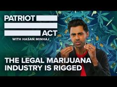 The Legal Marijuana Industry Is Rigged | Patriot Act with Hasan Minhaj | Netflix - YouTube
