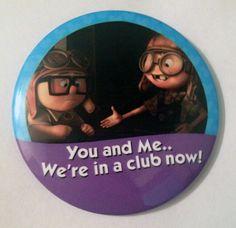 Image of You and Me We're in a Club Now I'm Celebrating Button