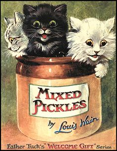 Those aren't pickles, those are kittens! Oh well, crazy Louis Wain could only draw one thing.
