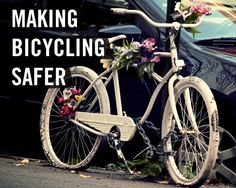 Making bicycling safer