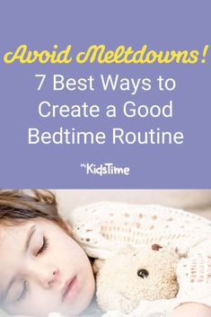 7 Best Ways to Create a Good Bedtime Routine (and Avoid a Meltdown) Sleeping Too Much, Book Works, Night Terror, Kids Up, Sleep Problems, Bedtime Routine, Everyone Knows, Toddler Preschool, Parenting Advice