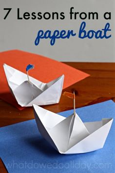 Crafting with kids : Lessons I learned while making paper boats with my son.