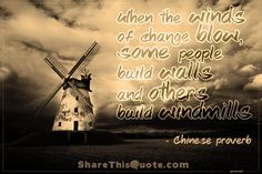 The Life of the Wind Turbine Weather Quotes, Dark & Stormy, Weather Storm, Chinese Proverbs, Wind Of Change, Genius Quotes, Don Quixote, Crazy Quotes, Black And White Pictures