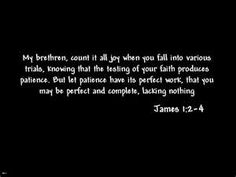 James 1:2-4, the verse that brought my salvation. So good!