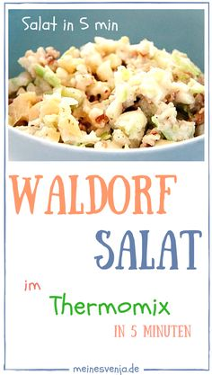 Schnelles gesundes Abendessen - Waldorf Salat - im Thermomix