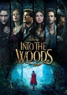 Into The Woods with an allstar cast: Meryl Streep, Emily Blunt, James Corden, Anna Kendrick, Chris Pine, and Tracey Ullman