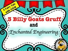 The Three Billy Goats Gruff Engineer a RaftThe Three Billy Goat Gruff need some STEM experts to help them. They are tired of dealing with a very mean troll. They want to cross the stream but he wont let them use his bridge. They have decided that a raft to cross the stream would be the perfect solution to avoiding the cruel troll.